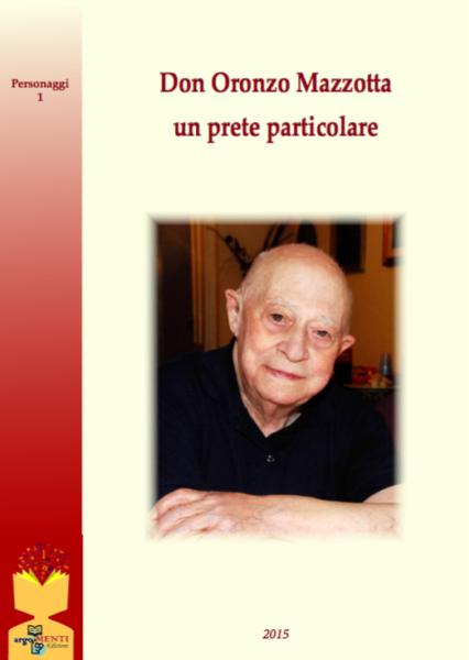 Don Oronzo Mazzotta, un prete particolare